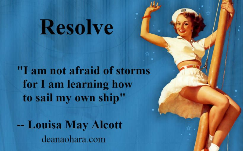 Resolve not afraid of storms sailor