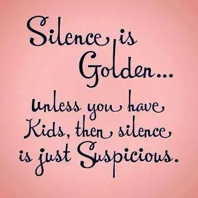 Silence is golden?