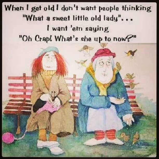 Friday Funny: When I Get Old