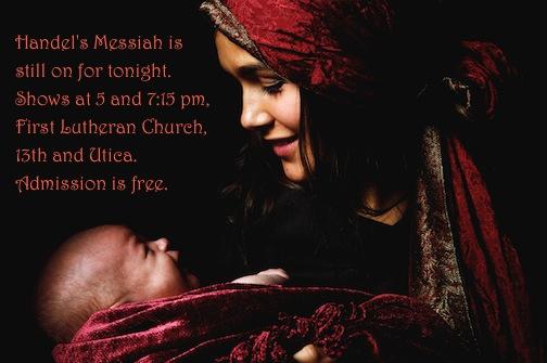 Tulsa All Lutheran Messiah is still on tonight.